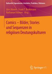 Comics - Bilder, Stories und Sequenzen in religiösen Deutungskulturen