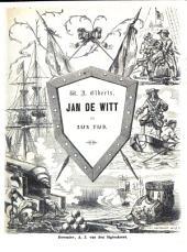 Jan de Witt en zijn tijd