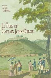 The Letters Of Captain John Orrok Book PDF