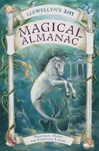 Llewellyn s 2015 Magical Almanac PDF