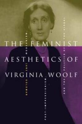 The Feminist Aesthetics of Virginia Woolf PDF