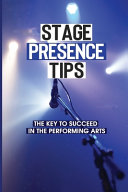 Stage Presence Tips