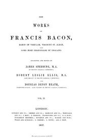 The Works of Francis Bacon: Volume 2