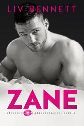 ZANE (Pleasure Extraordinaire: Part 2)