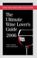 The Ultimate Wine Lover s Guide 2006 PDF