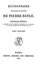 Dictionnaire historique et critique. Nouvelle ed. augm. de notes extraites. de Chaufepie, Joly etc: Volume5