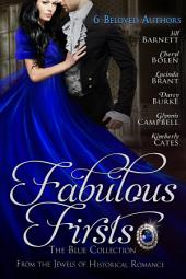 Fabulous Firsts — The Blue Collection: A Boxed Set of Six Series-Starter Novels from The Jewels of Historical Romance