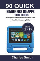 90 Quick Kindle Fire HD Apps for Kids