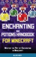 Enchanting and Potions Handbook for Minecraft PDF