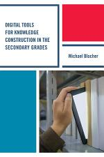 Digital Tools for Knowledge Construction in the Secondary Grades