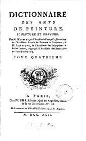 Dictionnaire des arts de peinture, sculpture et gravure. Par m. Watelet & m. [P.C.] Lévesque: Volume4
