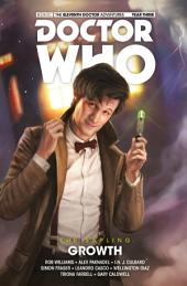 Doctor Who: The Eleventh Doctor - The Sapling Volume 1: Growth