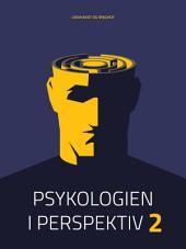 Psykologien i perspektiv II: Bind 2