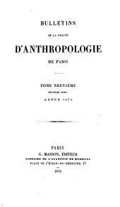 Bulletins de la Société d'Anthropologie de Paris: Volume2;Volume9