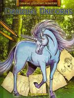 Drawing Unicorns and Other Mythical Beasts