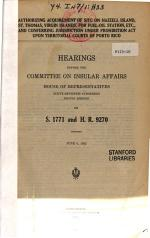 Authorizing Acquirement of Site on Hazzell Island, St. Thomas, Virgin Islands, for Fuel-oil Station, Etc., and Conferring Jurisdiction Under Prohibition Act Upon Teeeitorial Courts of Porto Rico