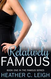 Relatively Famous: Famous Series Book 1