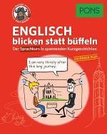 Englisch 1 blicken statt büffeln : der Sprachkurs in spannenden Kurzgeschichten für Anfänger mit Vorkenntnissen