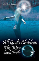 Download All God s Children the Way Back from Oz Book