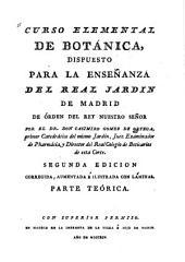 Curso elemental de botánica: dispuesto para la enseñanza del Real Jardin de Madrid...