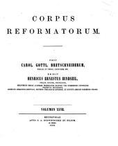 Philippi Melanthonis Opera quae supersunt omnia: Volume 27