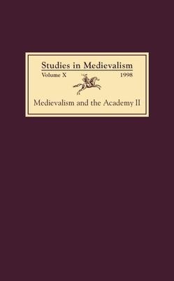 Medievalism and the Academy II PDF