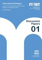 Intercultural dialogue  a review of conceptual and empirical issues relating to social transformation PDF