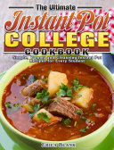 The Ultimate Instant Pot College Cookbook