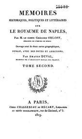 Mémoires historiques, politiques et littéraires sur le royaume de Naples: Volume2