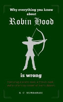 Why Everything You Know about Robin Hood Is Wrong PDF