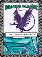 Dragon Slayer  The Complete Chronicles PDF