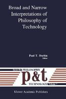 Broad and Narrow Interpretations of Philosophy of Technology PDF
