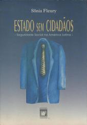 Estado sem cidadãos: seguridade social na América Latina