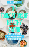 The Foundations of Healthy Eating PDF