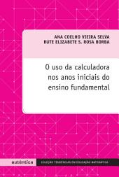 O uso da calculadora nos anos iniciais do ensino fundamental