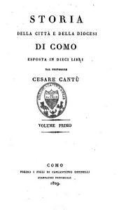 Storia della città e della diocesi di Como esposta in dieci libri: Volume 1