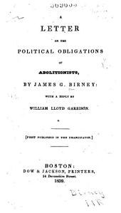 A Letter on the Political Obligations of Abolitionists
