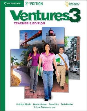 Ventures Level 3 Teacher s Edition with Assessment Audio CD CD ROM PDF