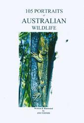 105 Portraits of Australian Wildlife