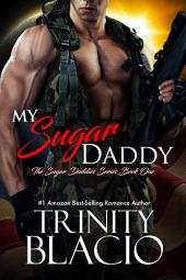 My Sugar Daddy: Book One in the Sugar Daddies Series