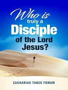 Who is Truly a Disciple of The Lord Jesus  PDF