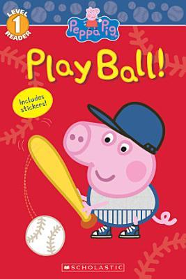 Peppa Pig  Play Ball