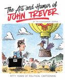 The Art and Humor of John Trever
