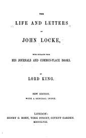 The life and letters of John Locke: with extracts from his journals and common-place books