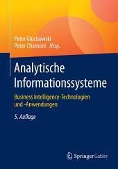 Analytische Informationssysteme: Business Intelligence-Technologien und -Anwendungen, Ausgabe 5