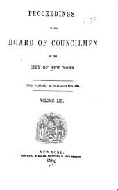 Proceedings of the Board of Councilmen of the City of New York: Volume 53