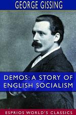 Demos: A Story of English Socialism (Esprios Classics)