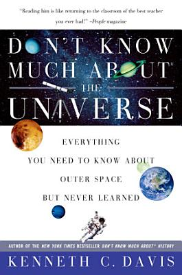 Don t Know Much About the Universe