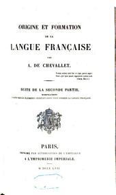 Origine et formation de la langue française: Volume3