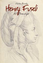 Henry Fuseli: 80 Drawings